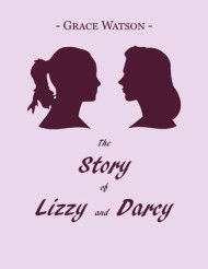 The Story of Lizzie and Darcy